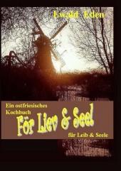 För Liev & Seel' / Für Leib & Seele