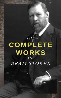 The Complete Works of Bram Stoker