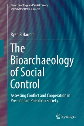 The Bioarchaeology of Social Control