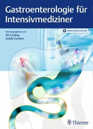 Gastroenterologie für Intensivmediziner