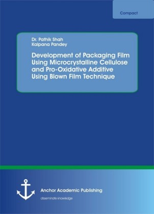 Development of Packaging Film Using Microcrystalline Cellulose and Pro-Oxidative Additive Using Blown Film Technique