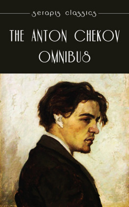 The Anton Chekov Omnibus