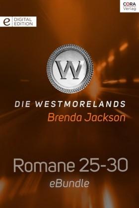 Die Westmorelands - Romane 25-30