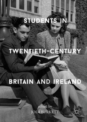 Students in Twentieth-Century Britain and Ireland