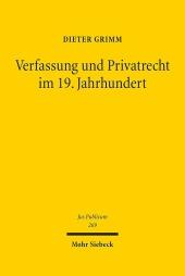 Verfassung und Privatrecht im 19. Jahrhundert