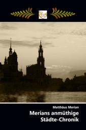 Merians anmüthige Städte-Chronik