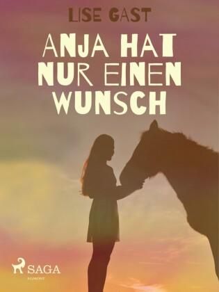 Anja hat nur einen Wunsch
