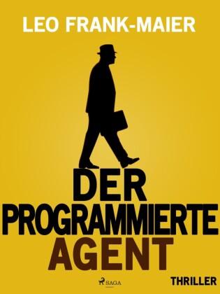 Der programmierte Agent