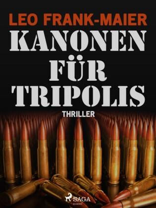 Kanonen für Tripolis
