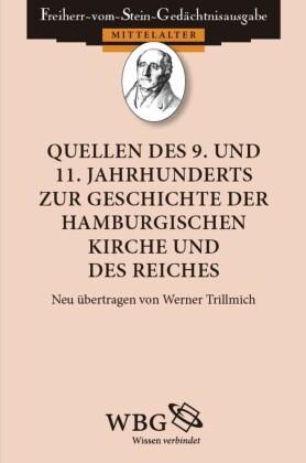 Quellen des 9. und 11. Jahrhunderts zur Geschichte der hamburgischen Kirche und des Reiches