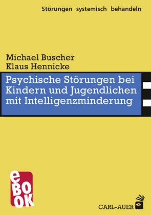 Psychische Störungen bei Kindern und Jugendlichen mit Intelligenzminderung