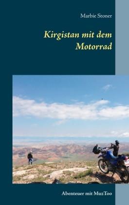 Kirgistan mit dem Motorrad
