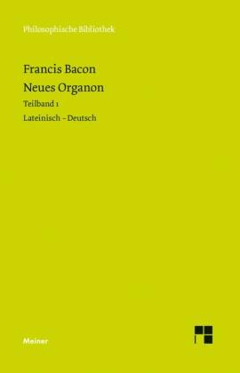 Neues Organon. Vorrede. Erstes Buch