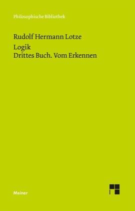 Logik. Drittes Buch. Vom Erkennen