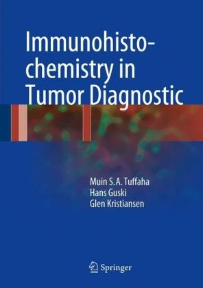 Immunohistochemistry in Tumor Diagnostics