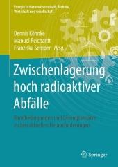 Zwischenlagerung hoch radioaktiver Abfälle