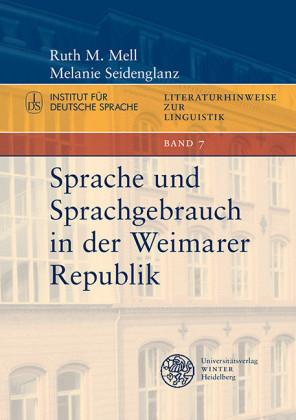Sprache und Sprachgebrauch in der Weimarer Republik