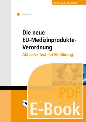 Die neue Medizinprodukte-Verordnung (E-Book)