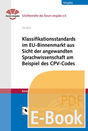 Klassifikationsstandards im EU-Binnenmarkt aus Sicht der angewandten Sprachwissenschaft am Beispiel des CPV-Codes (E-Book)