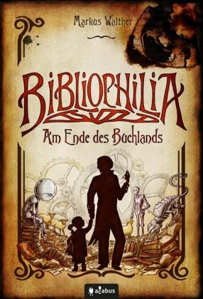 Bibliophilia. Am Ende des Buchlands