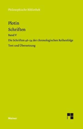 Plotins Schriften. Band V (Textband)