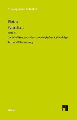 Plotins Schriften. Band III (Textband)