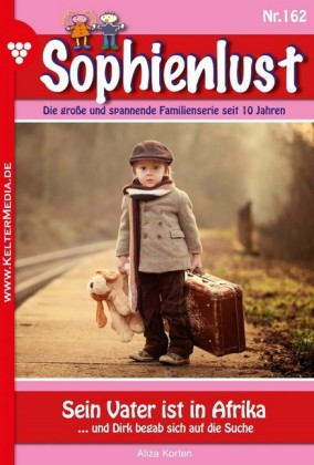 Sophienlust 162 - Familienroman