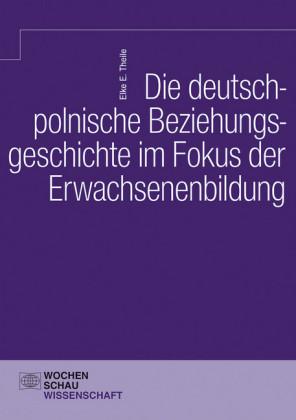 Die deutsch-polnische Beziehungsgeschichte im Fokus der Erwachsenenbildung