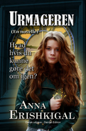 Urmageren: en novelle (Dansk udgave)