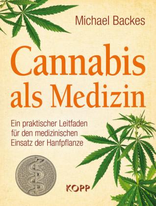 Cannabis als Medizin