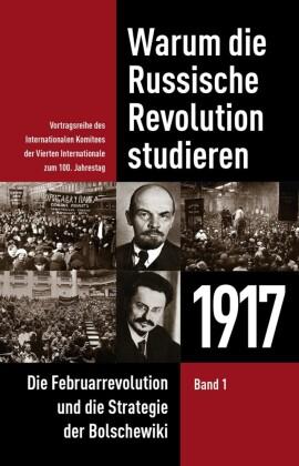 Warum die Russische Revolution studieren