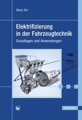 Elektrifizierung in der Fahrzeugtechnik