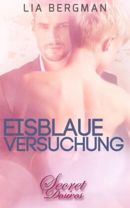 Eisblaue Versuchung (Erotischer Roman)