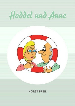Hoddel und Anne