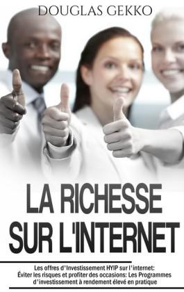 La Richesse sur l'Internet
