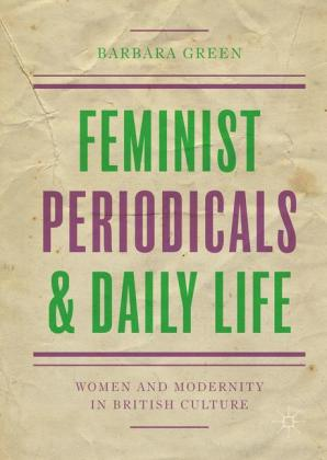 Feminist Periodicals and Daily Life