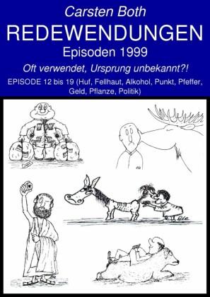 Redewendungen: Episoden 1999