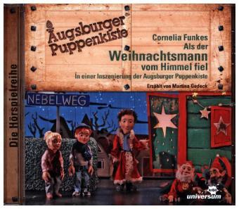 Augsburger Puppenkiste: Als der Weihnachtsmann vom Himmel fiel Hörspiel