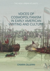 Voices of Cosmopolitanism in Early American Writing and Culture