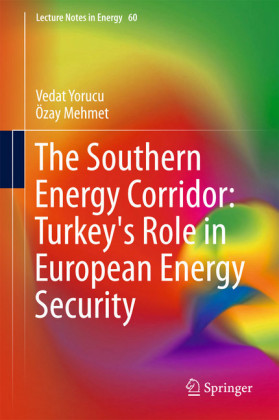 The Southern Energy Corridor: Turkey's Role in European Energy Security