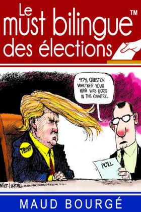 Le must bilingue? des élections