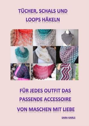 Tücher, Schals und Loops häkeln