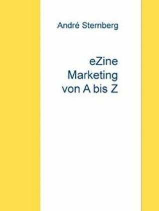 E-Zine Marketing von A bis Z