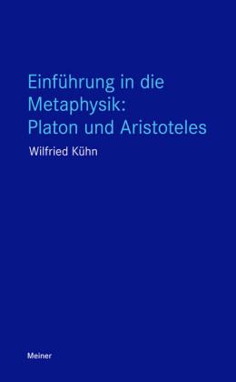 Einführung in die Metaphysik: Platon und Aristoteles