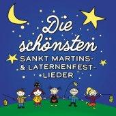 Die schönsten Sankt Martins - & Laternenfest-Lieder, 1 Audio-CD