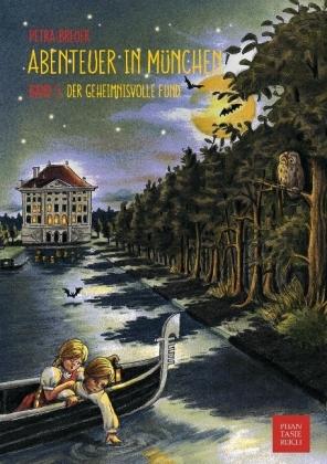 Abenteuer in München - Der geheimnisvolle Fund