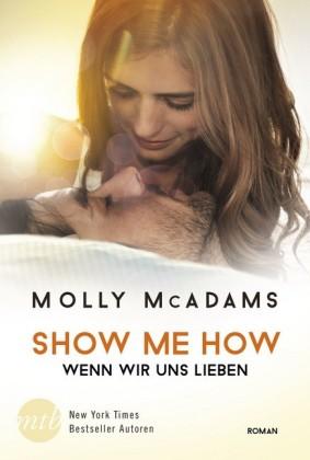 Show Me How - Wenn wir uns lieben