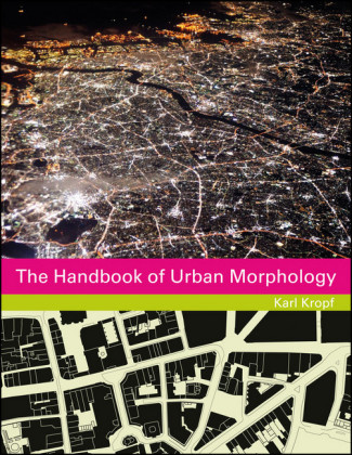 The Handbook of Urban Morphology,