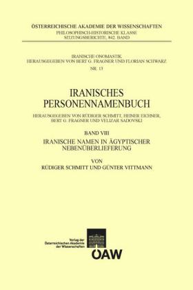 Iranisches Personennamenbuch / Iranisches Personennamenbuch Band VIII: Iranische Namen in ägyptischer Nebenüberlieferung