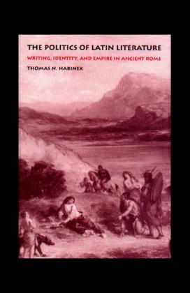 The Politics of Latin Literature